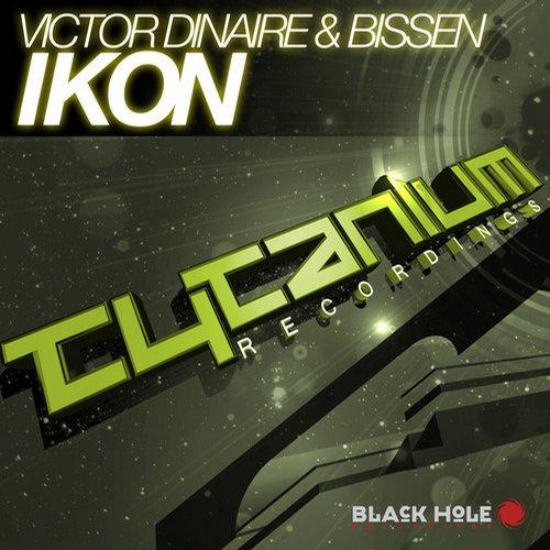 "Victor Dinaire & Bissen ""Ikon"" • Tytanium • 2014"