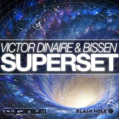 "Victor Dinaire & Bissen ""Superset"" • Tytanium • 2015"