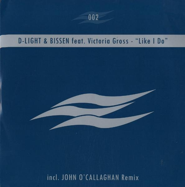 "D-light & Bissen feat. Victoria Gross ""Like I Do"" • Deepdive Records • 2005"