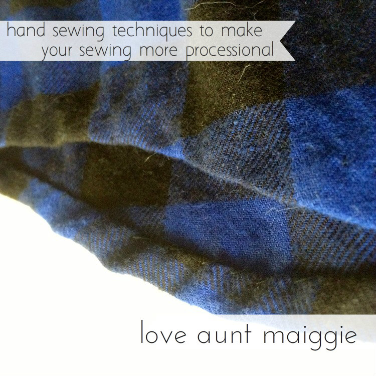 love aunt maggie | hand sewing techniques