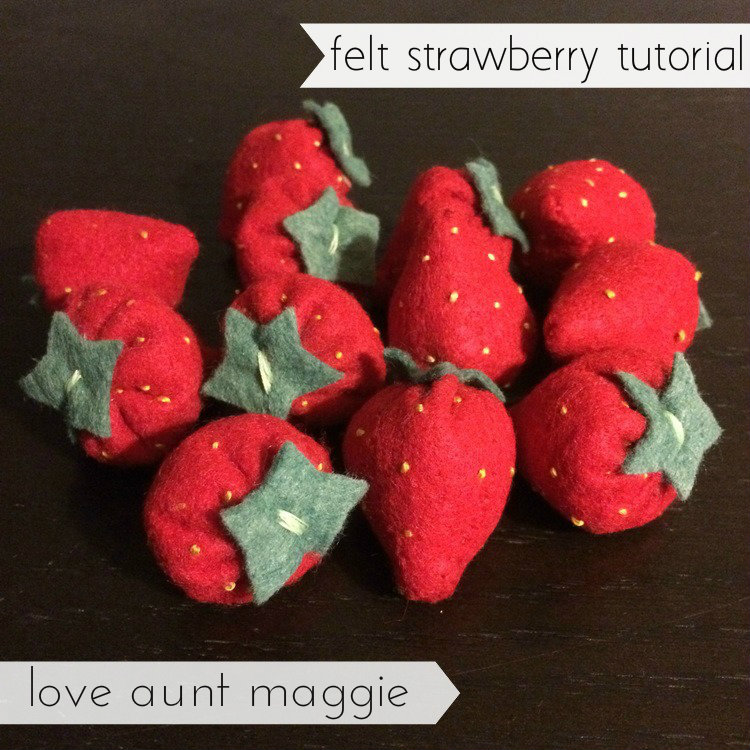 love aunt maggie | felt strawberry tutorial