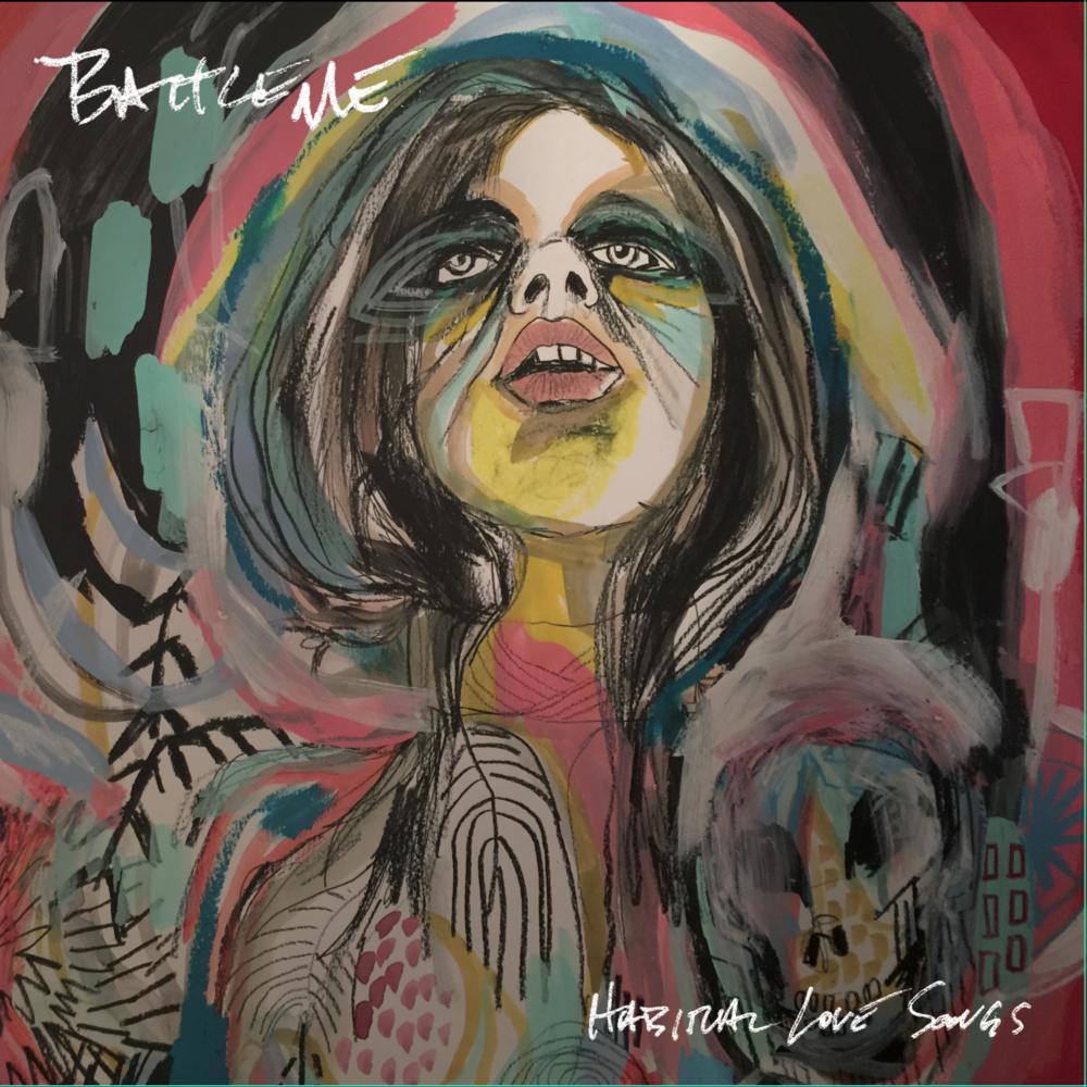 Battleme - Habitual Love Songs