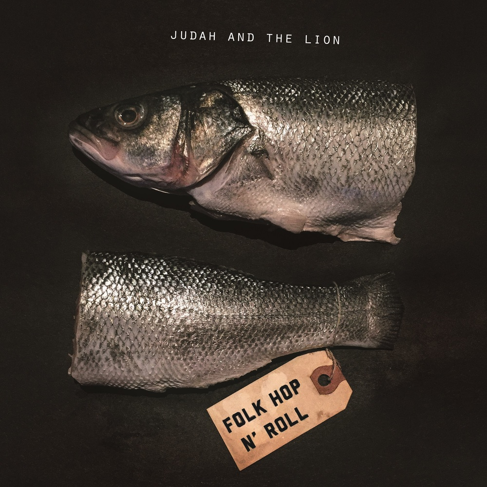 Judah & the Lion - Folk Hop N' Roll