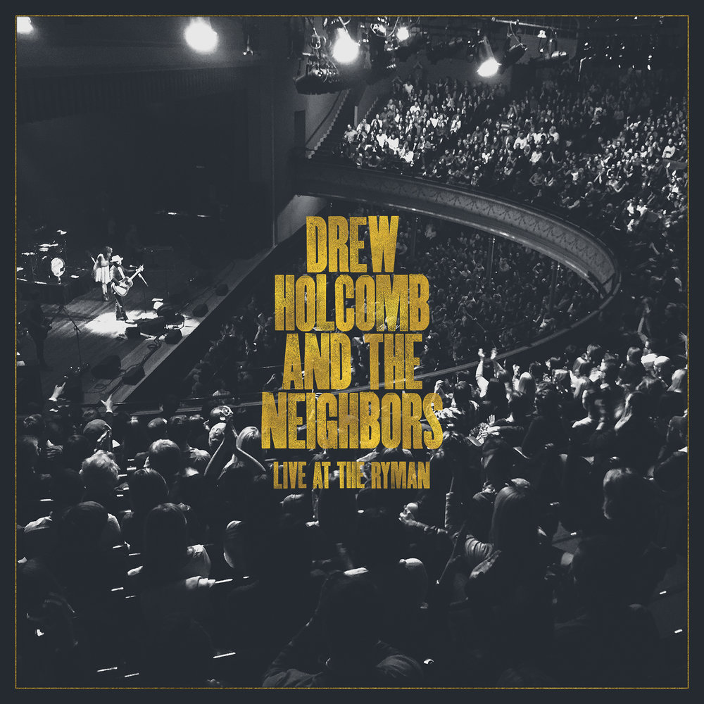 Drew Holcomb & The Neighbors - Live At The Rhyman