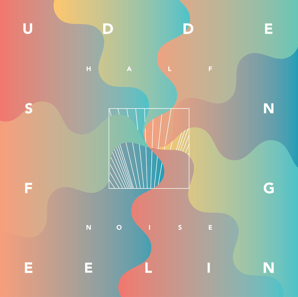 HALFNOISE - Sudden Feeling