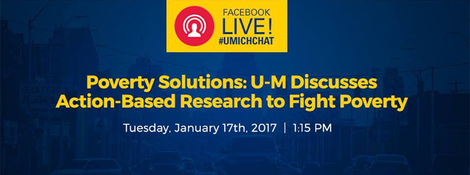 Photo from University of Michigan's post in U-M Poverty Solutions: Facebook LIVE
