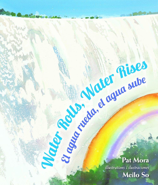 water rolls water rises el aqua rueda el agua sube libro book