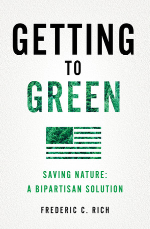 Book+Cover+Getting+to+Green+by+Frederic+C.+Rich.jpg