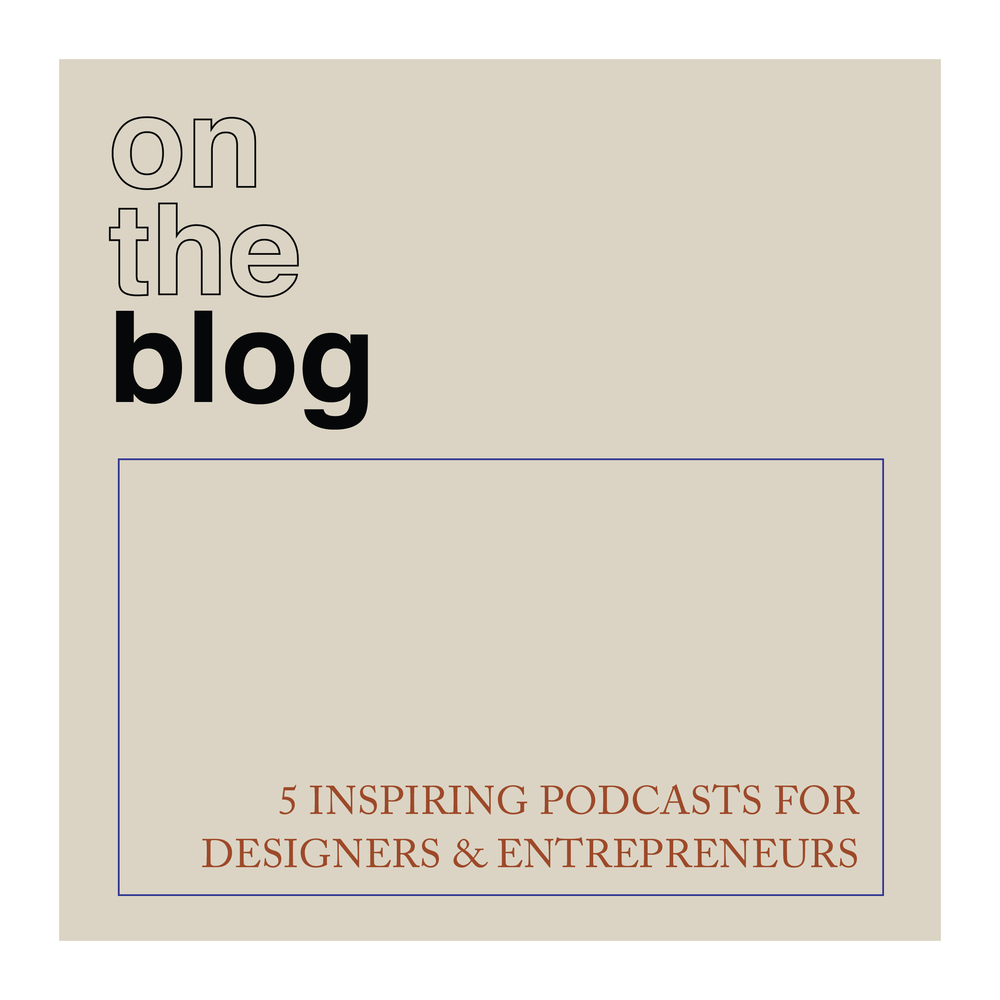 5 Inspiring Podcasts for Designers & Entrepreneurs_Peoria_IL.png