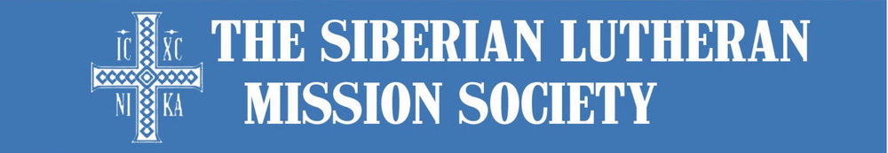 View Recent Newsletters from The Siberian Lutheran Mission Society