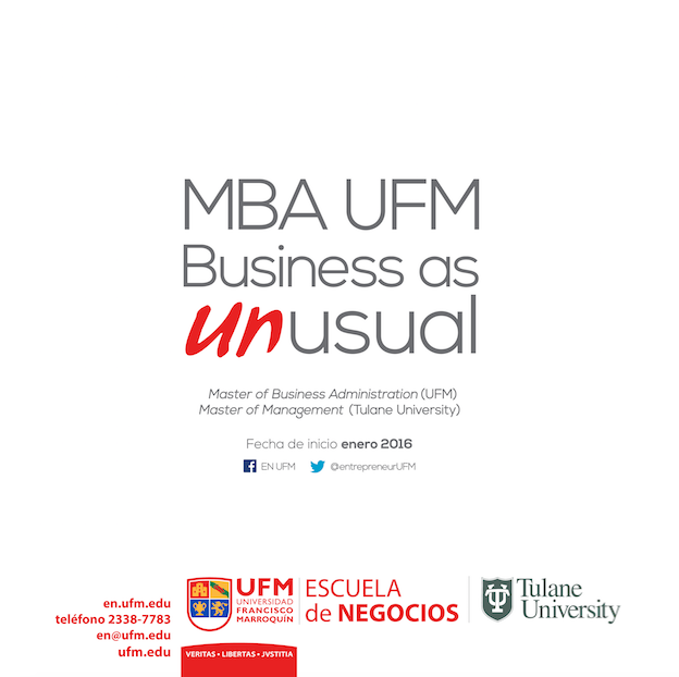 MBA Business as UnUsual - Campaign for Guatemala's MBA program in 2015/2016