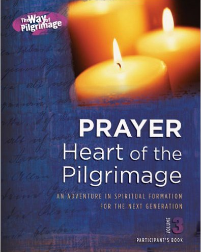 Prayer - Heart of the Pilgrimage