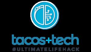 tacos + tech