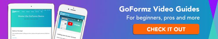 Click here to watch GoFormz tutorials