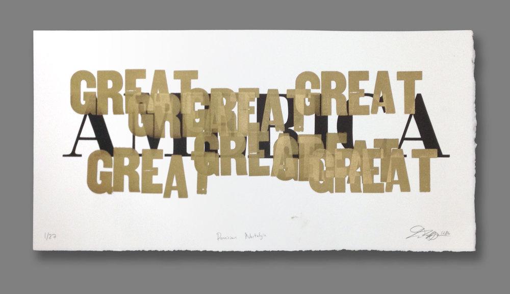 "Ted Ollier ,  Pernicious Nostalgia (1/27) , letterpress on paper, 15"" x 25"" framed, $400"