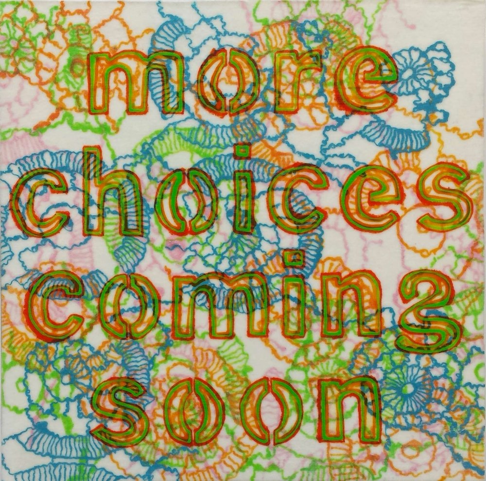 "Antoinette Winters,  More Choices Coming Soon , acrylic ink, oil marker on rice paper, mounted on panel, 8"" x 8"", $400"
