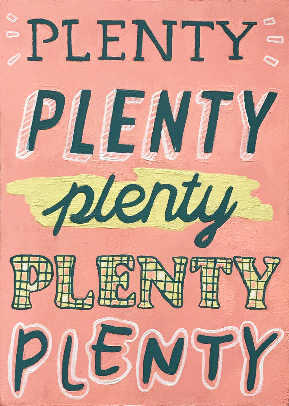 "Plenty 2018 , acryla gouache on panel, 7"" x 5"", $275"