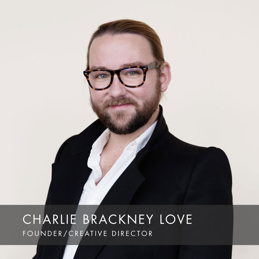 Charlie Brackney Love, Founder/Creative Director at HAUS Salon
