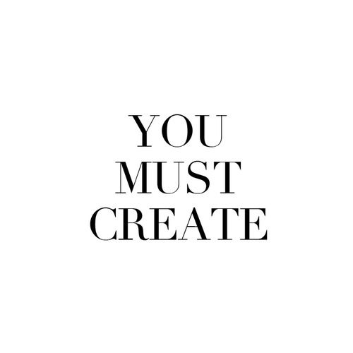 you must create