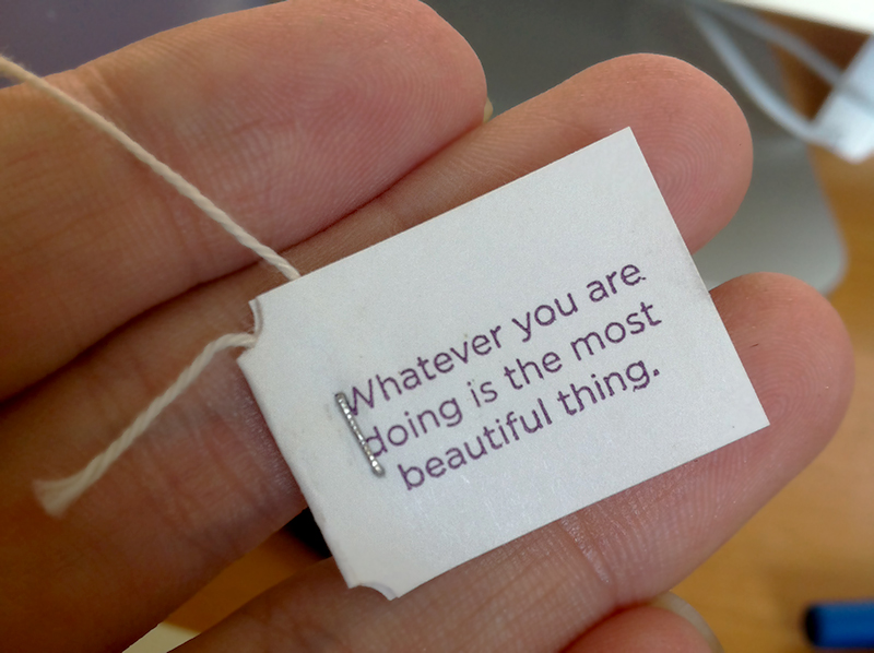 whatever you are doing is the most beautiful thing