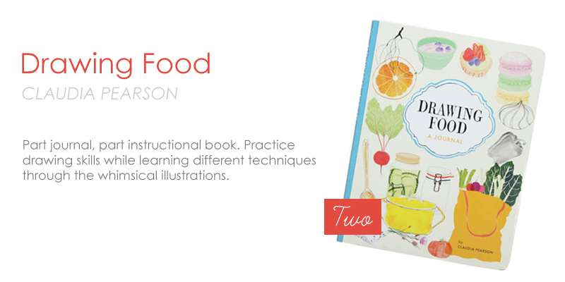 drawing food: a journal, claudia pearson