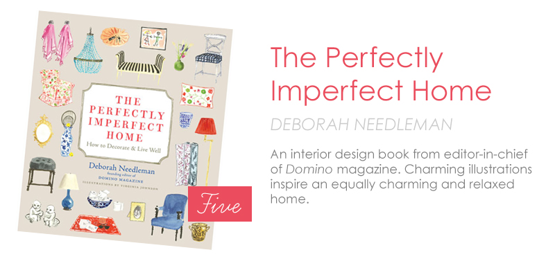 the perfectly imperfect home, deborah needleman