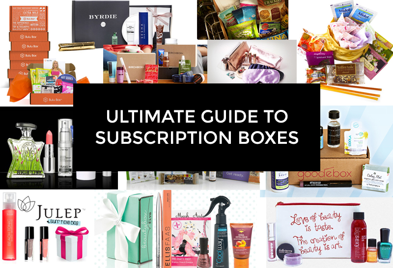 the ultimate guide to subscription boxes