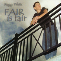 Fair Is Fair by Peggy White