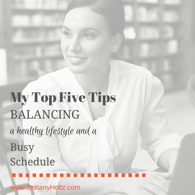 tipsforbalancinghealthylifestyleandbusyschedule