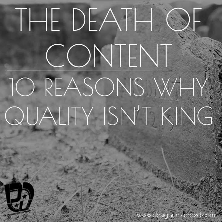 The=death-of-content-10-reasons-why-quality-isn't-king