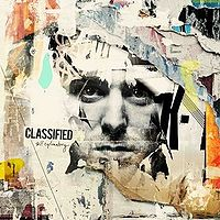 "3. Classified - Self Explanatory    Halifax's own Classified returns with one of my favorite albums from his collection.  The Choose Your Own Adventure aspect was an interesting idea.    Best Song:  ""Quit While You're Ahead"" (feat. Choclair, Moka Only and Maestro Fresh Wes)"