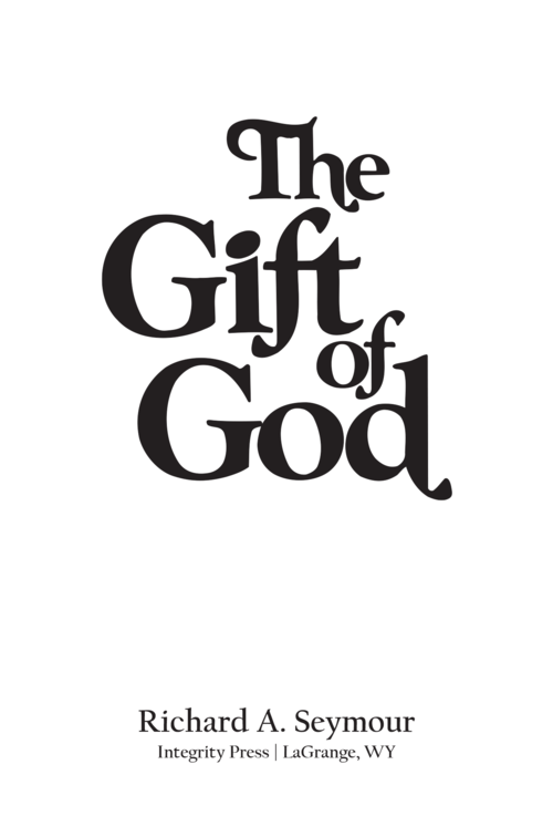 The gift of god clarity ministries the gift of god negle Gallery