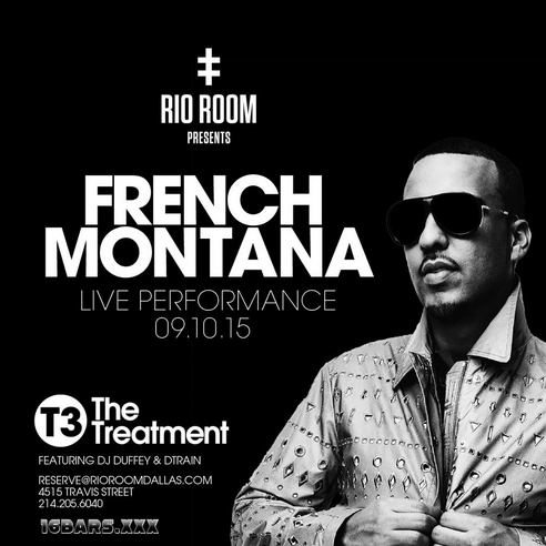 French Montana live performance at Rio Room this Thursday. DJ Duffey + DTrain in the mix.  Reserve@RioRoomDallas.com or 214.205.6040 for more info.