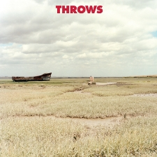 "THROWS ""Throws"" 2016 Full Time Hobby/Thrill Jockey"