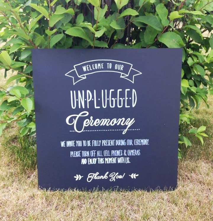 3. Welcome to our unplugged wedding