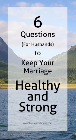 6-questions-for-healthy-marriages