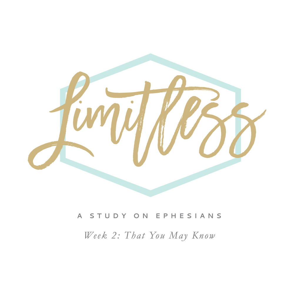 Limitless: A Study on Ephesians by Leslie Ann Jones. This podcast covers week 2 of material, found on page 4 of the workbook.