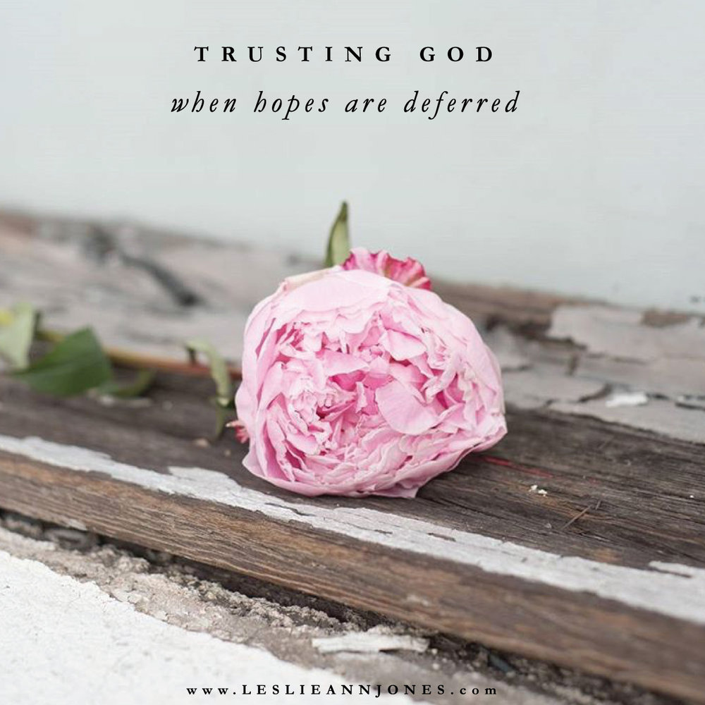 Trusting God When Hopes Are Deferred