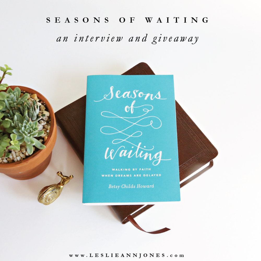 Win a free copy of Seasons of Waiting by Betsy Childs Howard at leslieannjones.com!