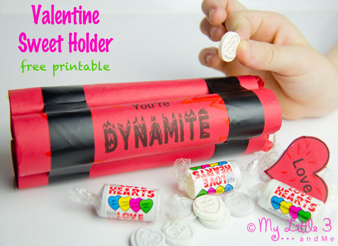 Printable Valentine Gifts -You're Dynamite - My Little 3 and Me
