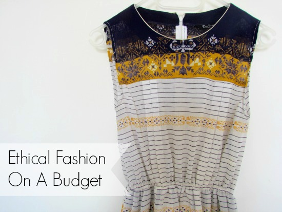 Ethical Fashion On A Budget