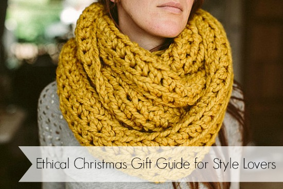Ethical Christmas Gift Guide for Style Lovers (part one)