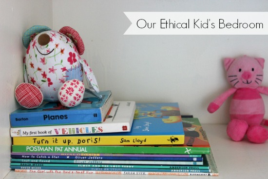 Our Ethical Kid's Bedroom