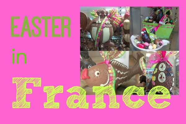 Easter in France - The Lou Messugo Blog