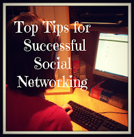 Top Tips for Successful Social Networking
