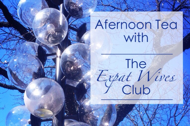 mumturnedmom: Me and The Expat Wives Club