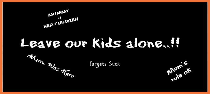 Leave our kids alone..!!