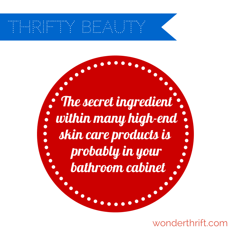 The top secret high-end beauty ingredient you probably have in your bathroom