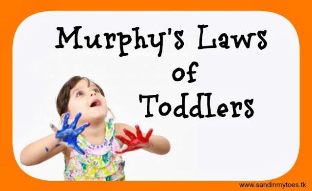 Murphy's Laws of Toddlers