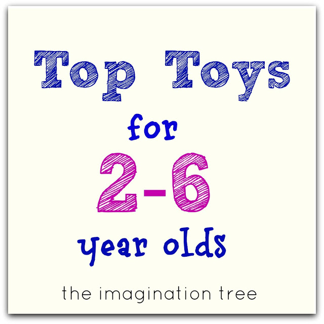 Top Toy List for 2-6 Year Olds!